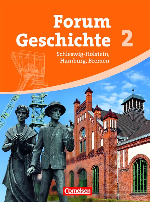Forum Geschichte - Von der Frühen Neuzeit bis zum Ersten Weltkrieg - Schülerbuch - Band 2
