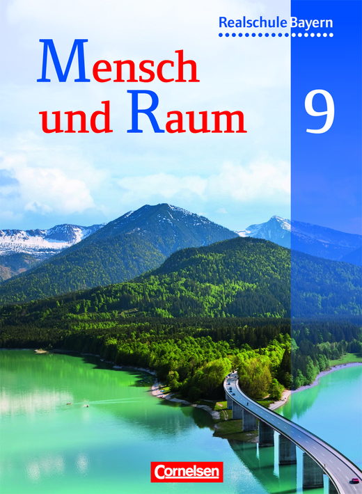 Mensch und Raum - Schülerbuch - 9. Jahrgangsstufe