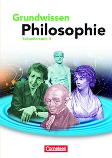Grundwissen Philosophie - Schülerbuch