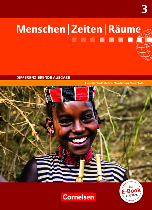 Menschen-Zeiten-Räume - Schülerbuch - Band 3: 9./10. Schuljahr