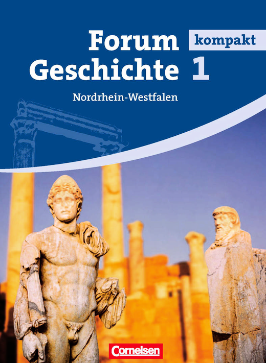 Forum Geschichte kompakt - Von den frühen Kulturen bis zum Ende des Mittelalters - Schülerbuch - Band 1