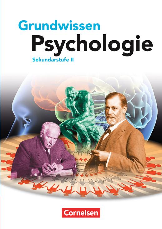 Grundwissen Psychologie - Sekundarstufe II - Schülerbuch