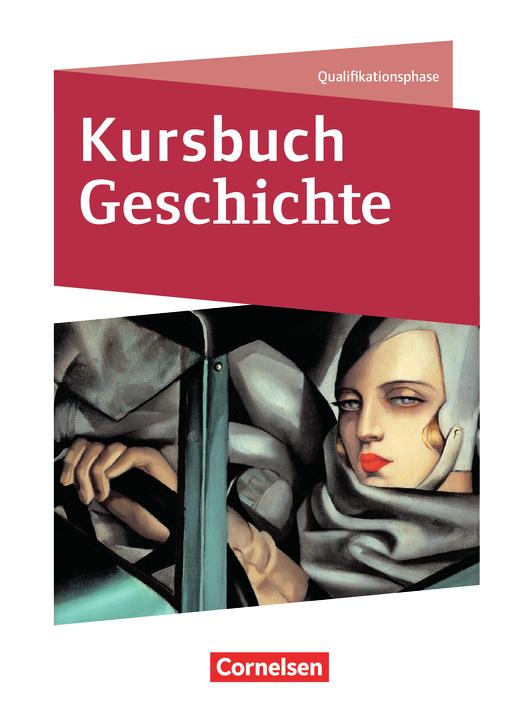 Kursbuch Geschichte - Schülerbuch - Qualifikationsphase