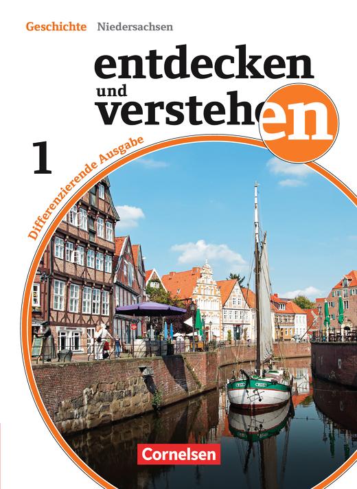 Entdecken und verstehen - Von den Anfängen der Geschichte bis zum Zeitalter der Entdeckungen - Schülerbuch - Band 1: 5./6. Schuljahr