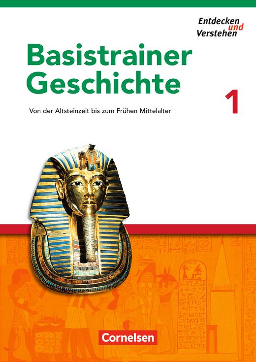 Entdecken und verstehen - Von der Altsteinzeit bis zum Frühen Mittelalter - Arbeitsheft mit Lösungsheft - Heft 1