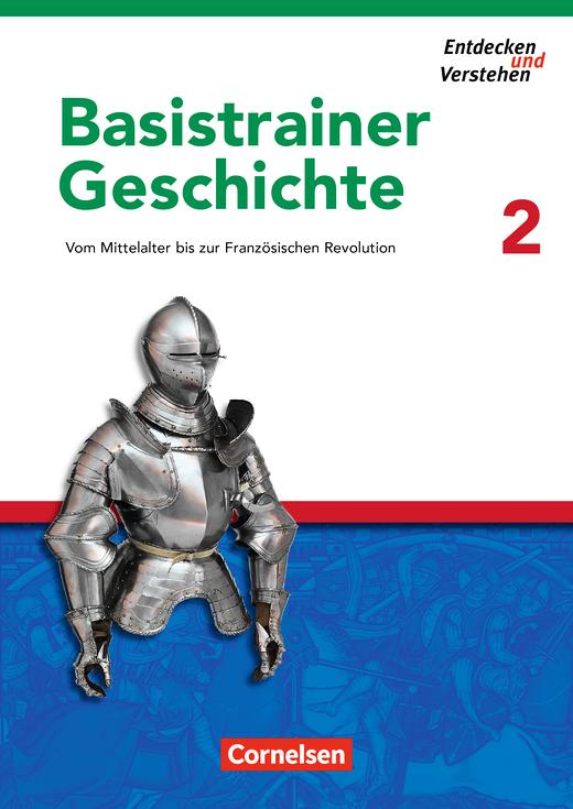 Entdecken und verstehen - Vom Mittelalter bis zur Französischen Revolution - Arbeitsheft mit Lösungsheft - Heft 2
