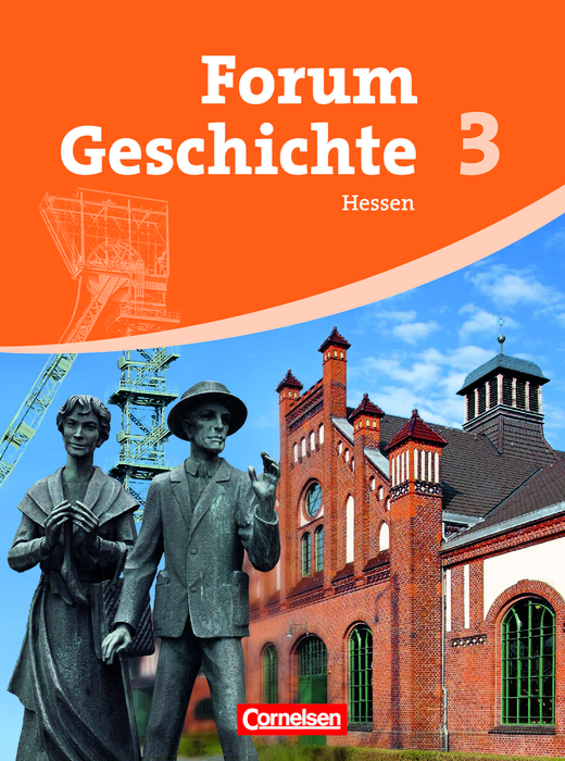Forum Geschichte - Vom Absolutismus bis zum Imperialismus - Schülerbuch - Band 3