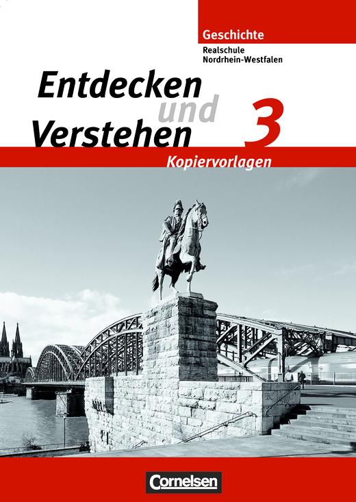 Entdecken und verstehen - Vom Zeitalter des Absolutismus bis zum Ersten Weltkrieg - Kopiervorlagen - Band 3