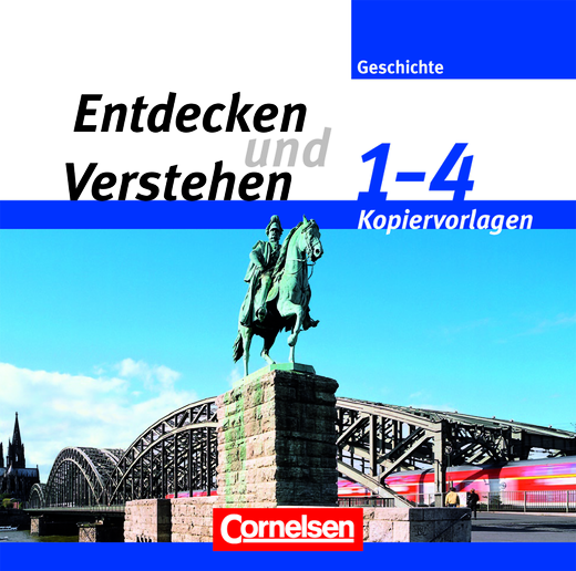 Entdecken und verstehen - Von der Urgeschichte bis zur Gegenwart - Kopiervorlagen auf CD-ROM - Band 1-4