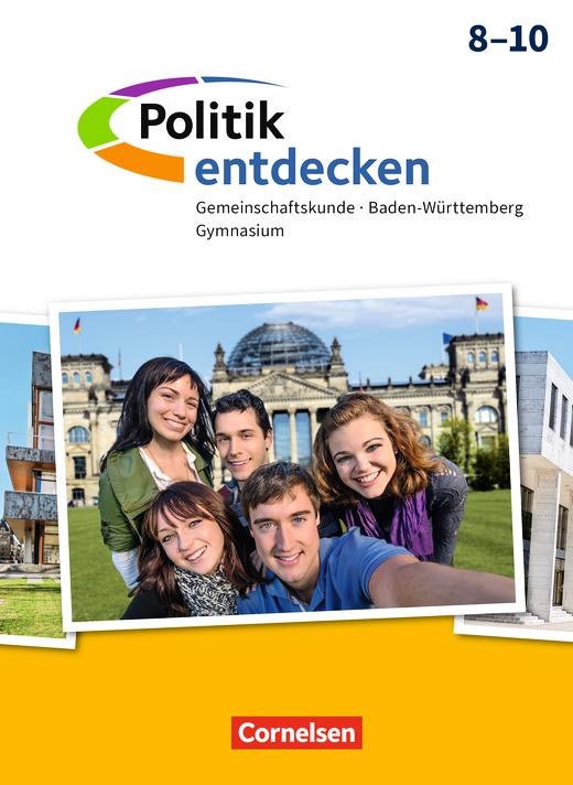 Politik entdecken - Schülerbuch - 8.-10. Schuljahr