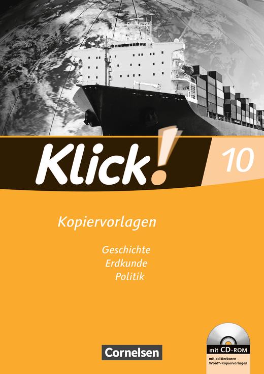Klick! Geschichte, Erdkunde, Politik - Kopiervorlagen mit CD-ROM - 10. Schuljahr