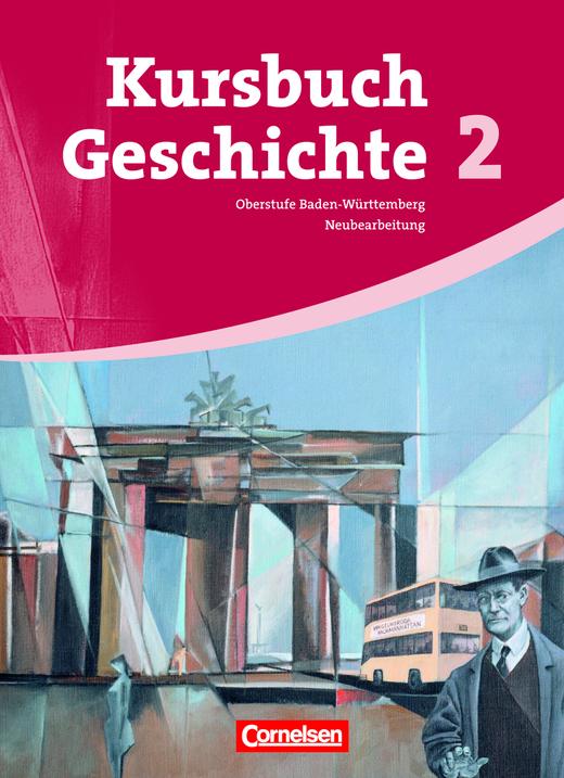 Kursbuch Geschichte - Von 1945 bis zur Gegenwart - Schülerbuch - Band 2