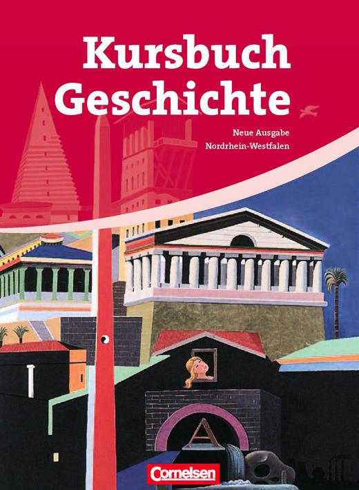 Kursbuch Geschichte - Von der Antike bis zur Gegenwart - Schülerbuch