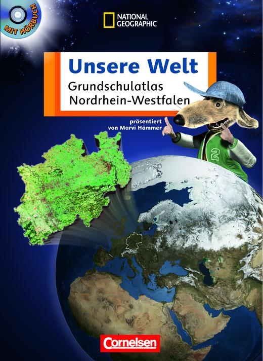 Unsere Welt - Grundschulatlas - Atlas mit Hör-CD