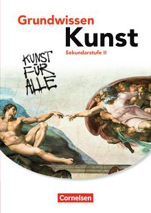 Grundwissen Kunst - Schülerbuch