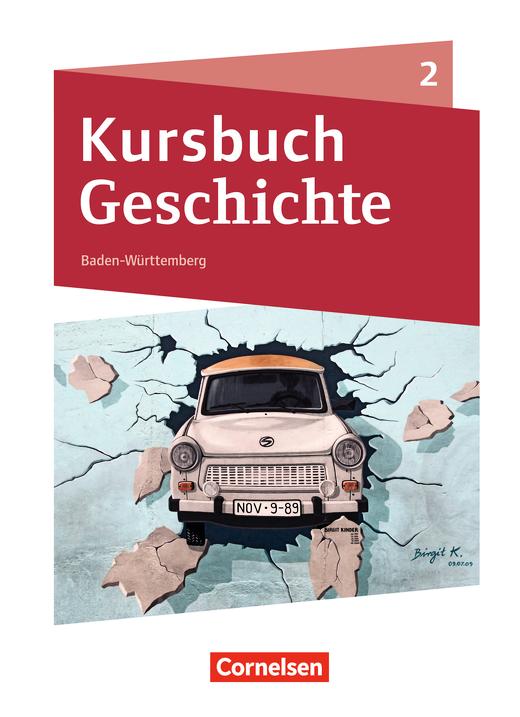 Kursbuch Geschichte - Schülerbuch - Band 2