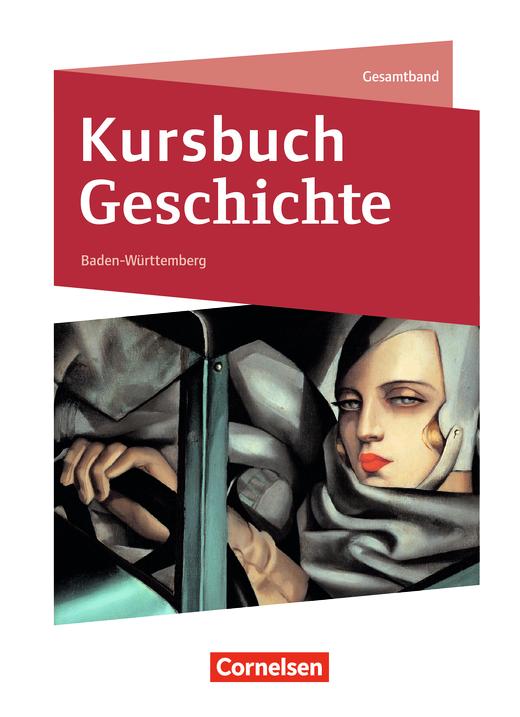 Kursbuch Geschichte - Schülerbuch - Gesamtband