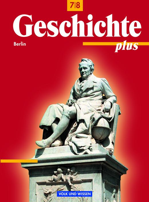 Geschichte plus - Schülerbuch - 7./8. Schuljahr