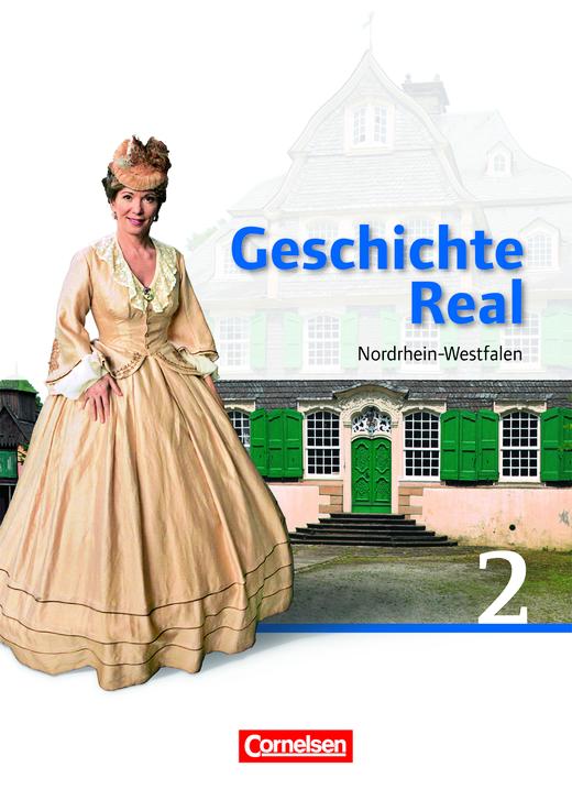 Geschichte Real - Schülerbuch - Band 2: 7./8. Schuljahr