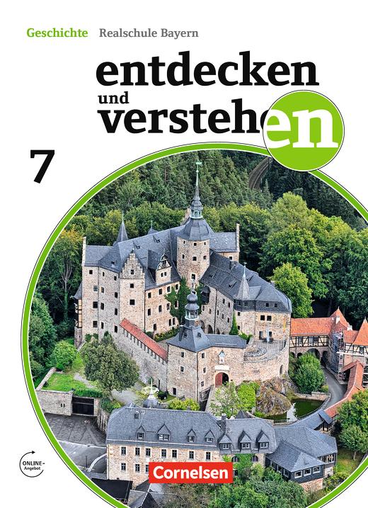 Entdecken und verstehen - Vom Hochmittelalter bis zum Zeitalter des Absolutismus - Schülerbuch - 7. Jahrgangsstufe