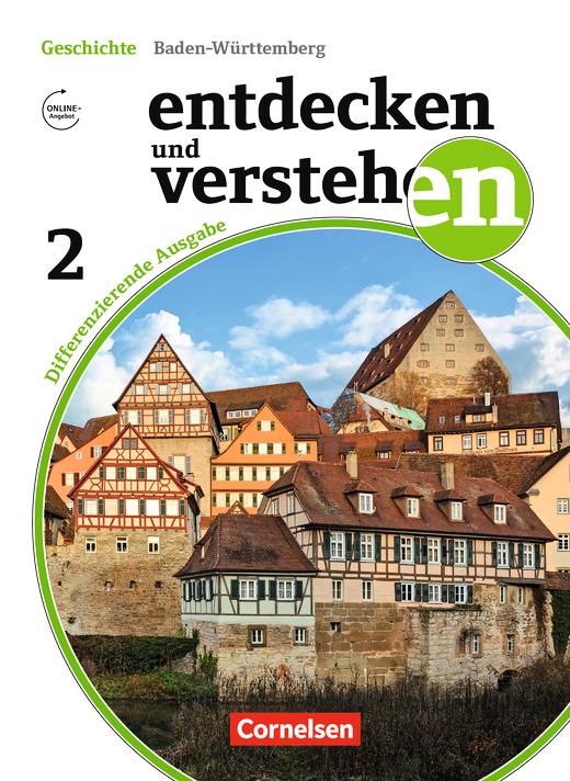 Entdecken und verstehen - Vom Mittelalter bis zum Ersten Weltkrieg - Schülerbuch - Band 2: 7./8. Schuljahr