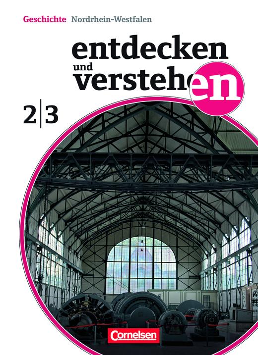 Entdecken und verstehen - Vom Zeitalter der Entdeckungen bis zum Ersten Weltkrieg - Schülerbuch - Band 2/3: 7./8. Schuljahr