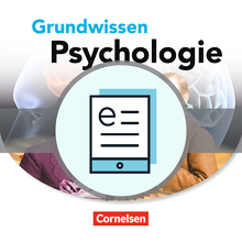 Grundwissen Psychologie - Sekundarstufe II - Schülerbuch als E-Book