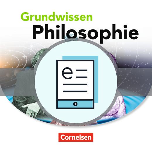 Grundwissen Philosophie - Schülerbuch als E-Book