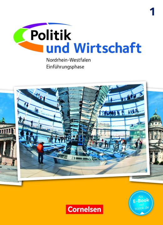 Politik und Wirtschaft - Schülerbuch - Einführungsphase