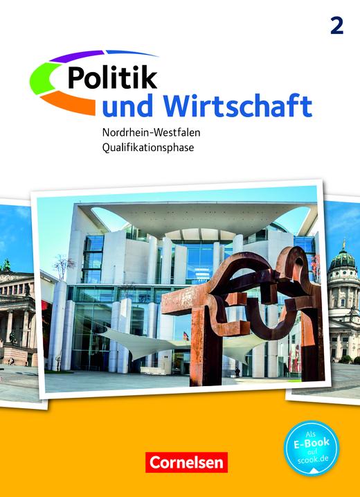 Politik und Wirtschaft - Schülerbuch - Qualifikationsphase