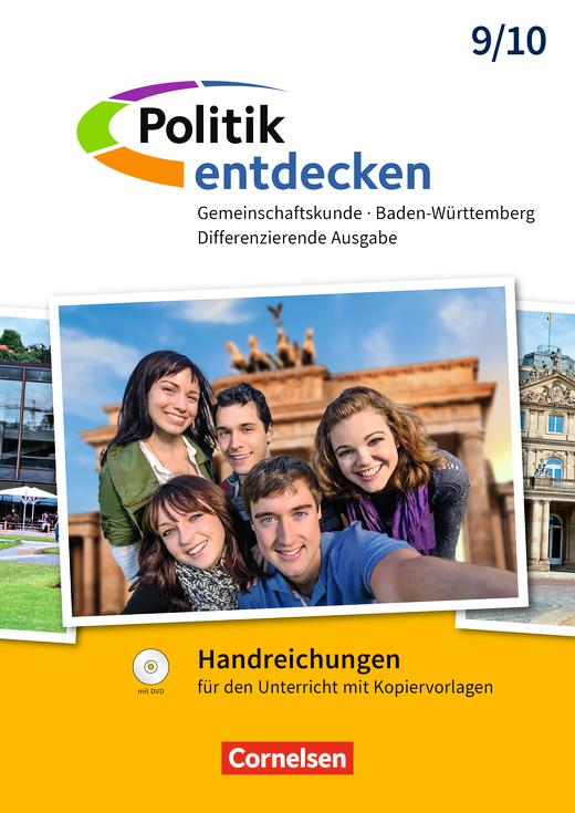 Politik entdecken - Handreichungen für den Unterricht - Band 2: 9./10. Schuljahr