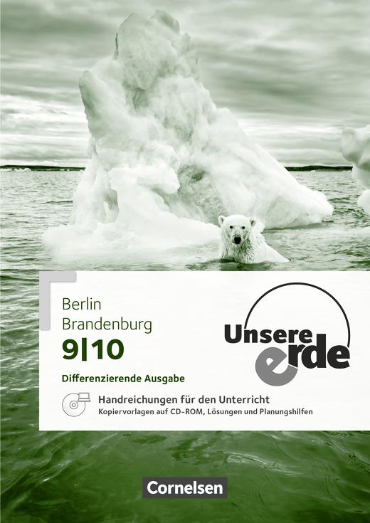 Unsere Erde - Handreichungen für den Unterricht - 9./10. Schuljahr
