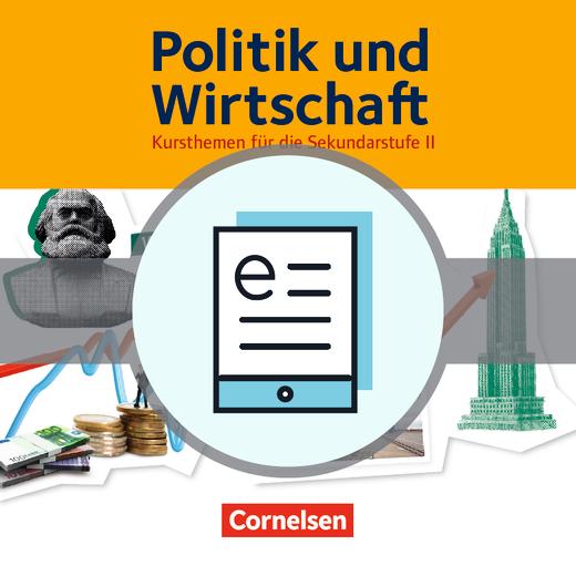 Politik und Wirtschaft - Wirtschaftliche Ordnung - Schülerbuch als E-Book - Band 1