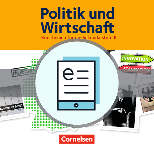 Politik und Wirtschaft - Wirtschaftspolitik - Schülerbuch als E-Book - Band 4