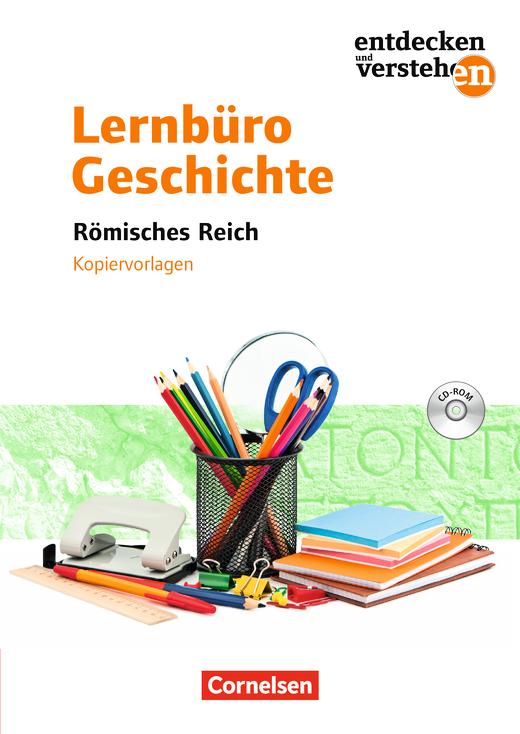 Entdecken und verstehen - Römisches Reich - Kopiervorlagen mit CD-ROM