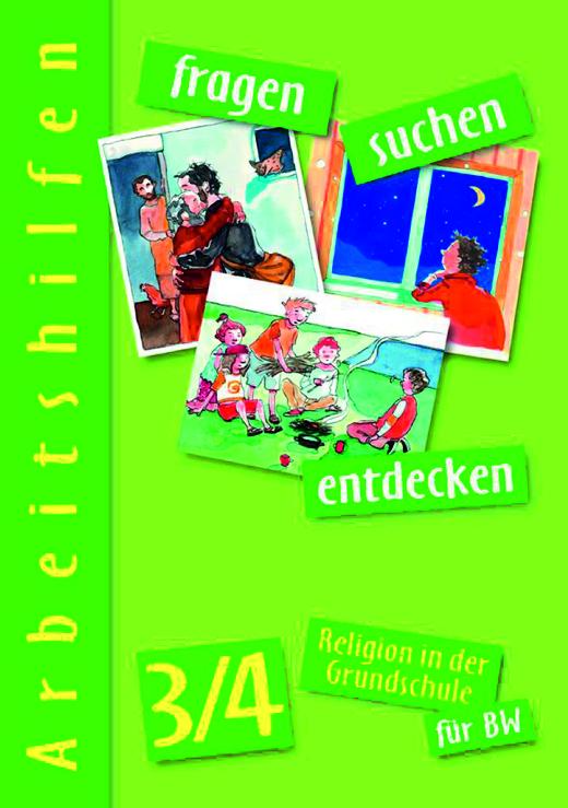 Fragen-suchen-entdecken - Lehrerkommentar - Band 3/4