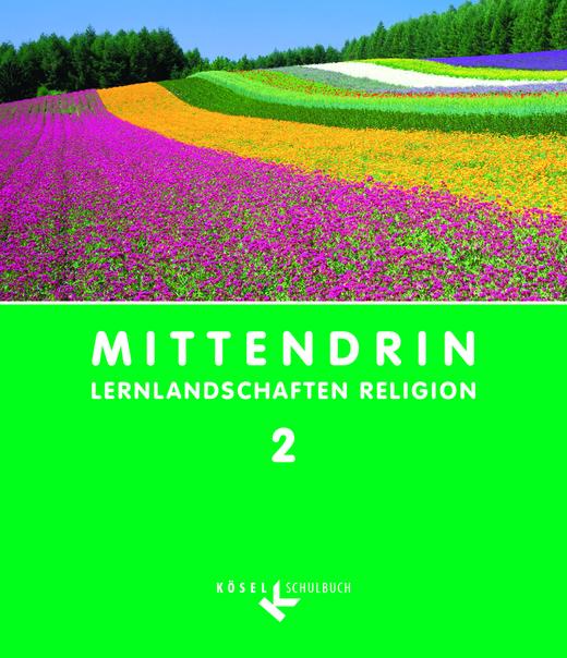 Mittendrin - Schülerbuch - Band 2: 7./8. Schuljahr