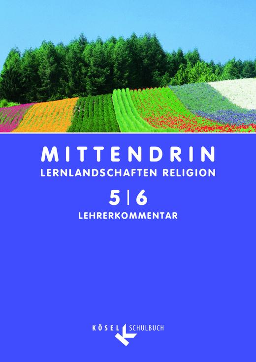 Mittendrin - Lehrerkommentar - Klasse 5/6