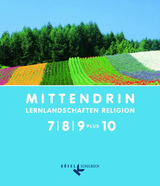 Mittendrin - Schülerbuch - Klasse 7-9 plus 10