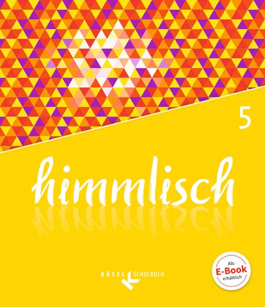 himmlisch - Schülerbuch - 5. Jahrgangsstufe