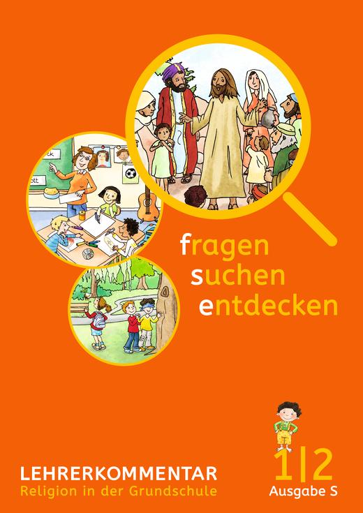 Fragen-suchen-entdecken - Lehrerkommentar - Band 1/2