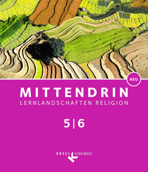 Mittendrin - Schülerbuch - Band 1: 5./6. Schuljahr