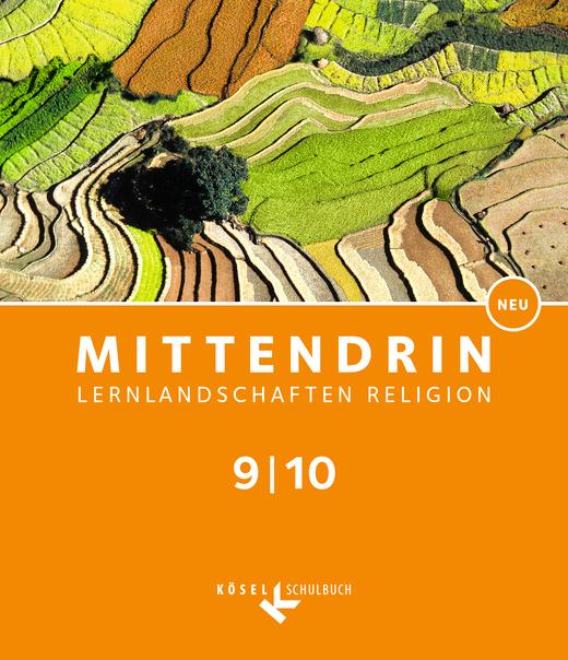 Mittendrin - Schülerbuch - Band 3: 9./10. Schuljahr