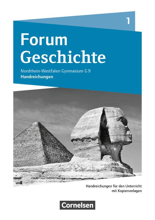 Forum Geschichte - Neue Ausgabe - Handreichungen für den Unterricht - Band 1