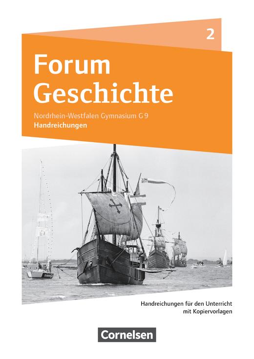 Forum Geschichte - Neue Ausgabe - Handreichungen für den Unterricht - Band 2