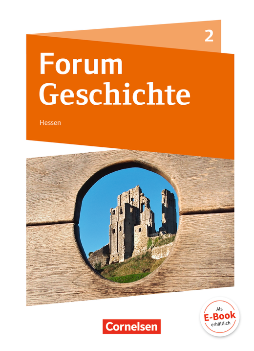 Forum Geschichte - Neue Ausgabe - Vom Mittelalter bis zum Absolutismus - Schülerbuch - Band 2