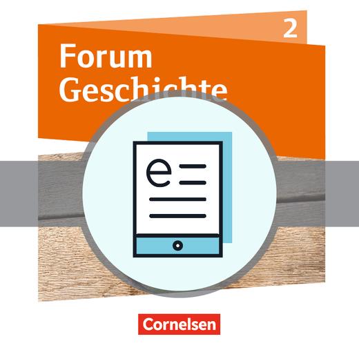 Forum Geschichte - Neue Ausgabe - Vom Mittelalter bis zum Absolutismus - Schülerbuch als E-Book - Band 2