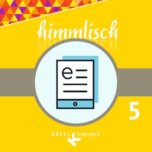 himmlisch - Schülerbuch als E-Book - 5. Jahrgangsstufe