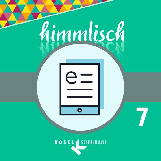 himmlisch - Schülerbuch als E-Book - 7. Jahrgangsstufe