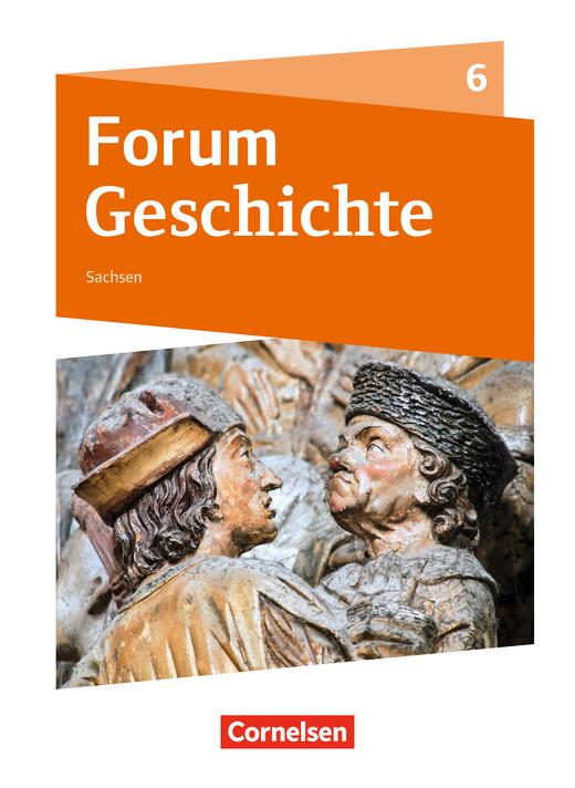Forum Geschichte - Neue Ausgabe - Schülerbuch - 6. Schuljahr